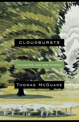 Cloudbursts: Collected and New Stories