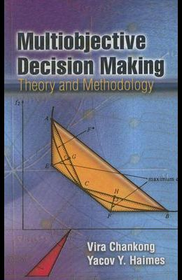 Multiobjective Decision Making: Theory and Methodology