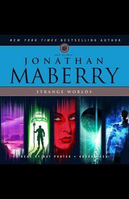 Strange Worlds: Short Fiction by Jonathan Maberry