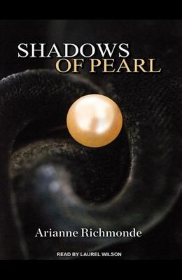 Shadows of Pearl
