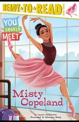 Misty Copeland: Ready-To-Read Level 3