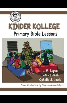 Kinder Kollege Primary Bible Lessons