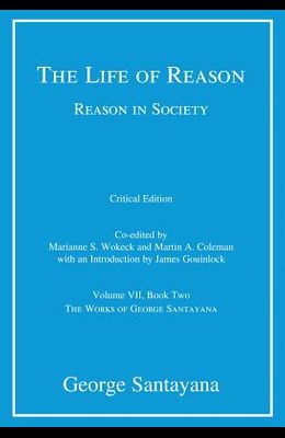 The Life of Reason or the Phases of Human Progress, Book Two: Reason in Society
