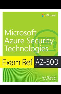 Exam Ref Az-500 Microsoft Azure Security Technologies