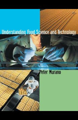 Understanding Food Science and Technology (with Infotrac) [With Infotrac]