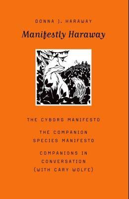 Manifestly Haraway, Volume 37