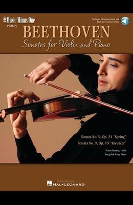 Ludwig Van Beethoven: Sonatas Op. 24 'Spring', Op. 47 'Kreutzer' [With 2 CDs]