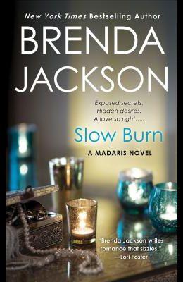 Slow Burn: A Madaris Novel
