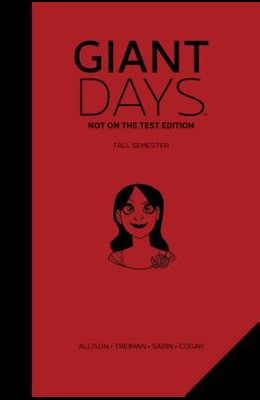 Giant Days: Not on the Test Edition, Volume 1