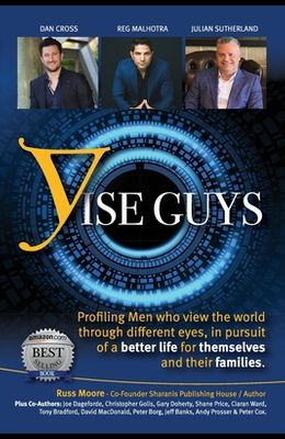 YiseGuys: Profiling Men who view the world through different eyes, in pursuit of a better life for themselves and their families