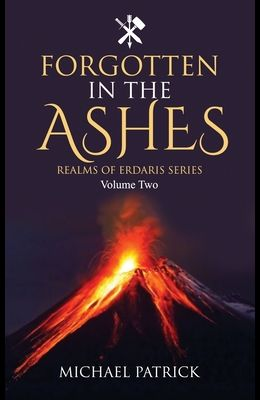 Forgotten In The Ashes