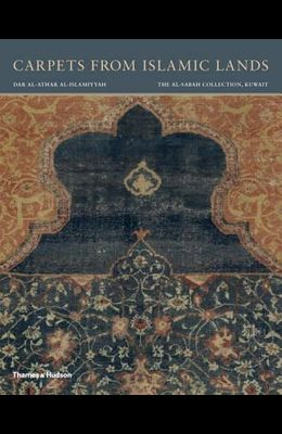 Carpets from Islamic Lands: The al-Sabah Collection, Kuwait
