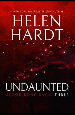 Undaunted: Blood Bond: Volume 3 (Parts 7, 8 & 9)
