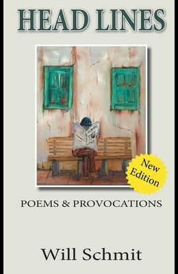 Head Lines: : Poems and Provocations