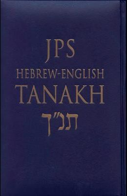 JPS Hebrew-English Tanakh-TK: Oldest Complete Hebrew Text and the Renowned JPS Translation