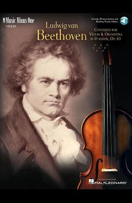 Beethoven - Violin Concerto in D Major, Op. 61: Music Minus One Violin