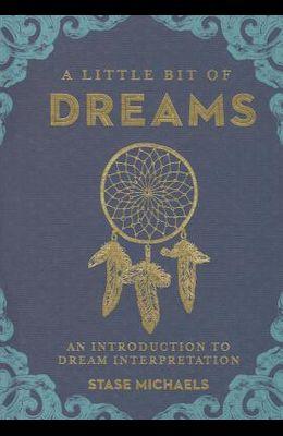 A Little Bit of Dreams, Volume 1: An Introduction to Dream Interpretation