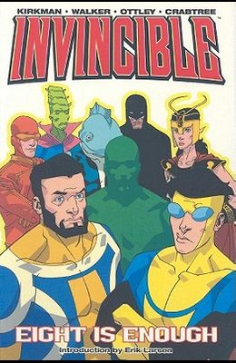 Invincible Volume 2: Eight Is Enough