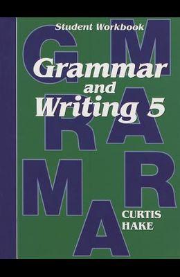 Saxon Grammar and Writing: Student Workbook Grade 5