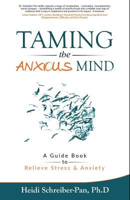 Taming the Anxious Mind: A Guide to Relief Stress & Anxiety