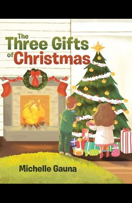 The Three Gifts of Christmas