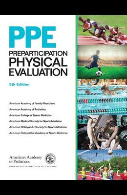 Ppe: Preparticipation Physical Evaluation