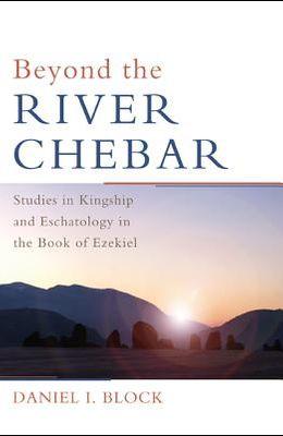 Beyond the River Chebar