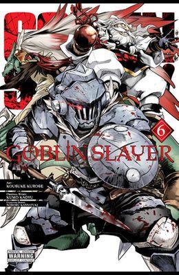Goblin Slayer, Vol. 6 (Manga)