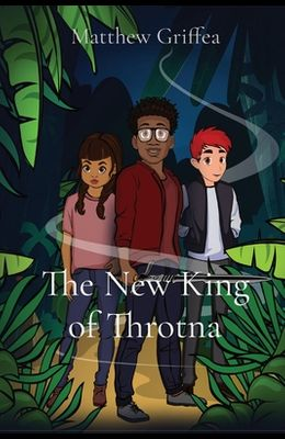 The New King of Throtna