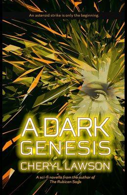 A Dark Genesis