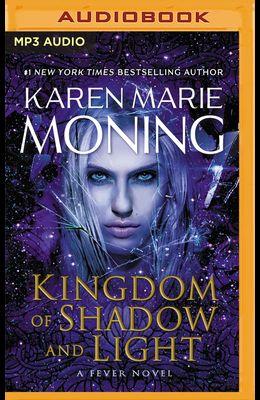 Kingdom of Shadow and Light
