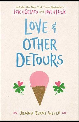 Love & Other Detours: Love & Gelato; Love & Luck