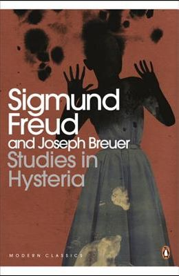 Modern Classics Studies in Hysteria (Penguin Modern Classics)