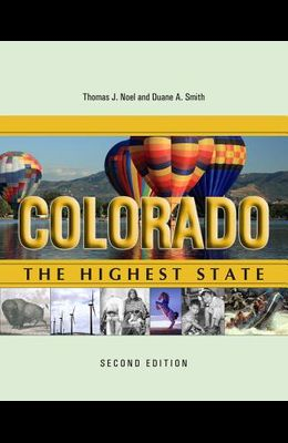 Colorado: The Highest State