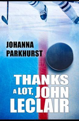 Thanks a Lot, John LeClair