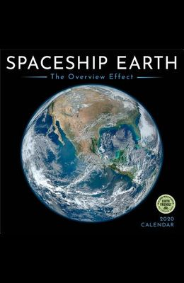 Spaceship Earth 2020 Wall Calendar: The Overview Effect