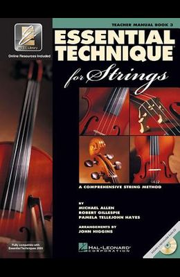 Essential Technique for Strings with Eei: Teacher Manual