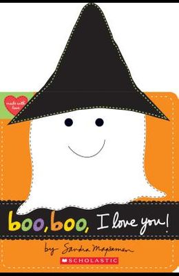 Boo, Boo, I Love You!