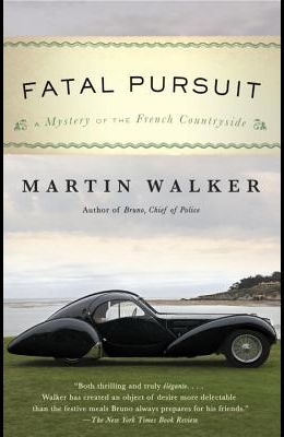 Fatal Pursuit: A Mystery of the French Countryside