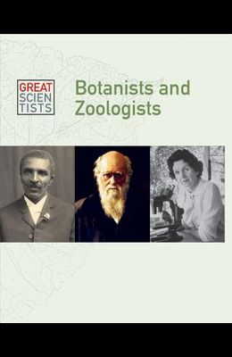 Botanists and Zoologists