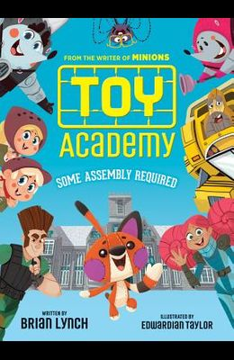 Toy Academy: Some Assembly Required (Toy Academy #1), 1: Some Assembly Required