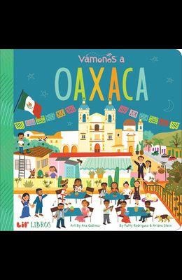 Vámonos: Oaxaca