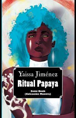 Ritual Papaya