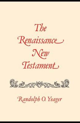 The Renaissance New Testament: Colossians 1:1-Timothy 4:23