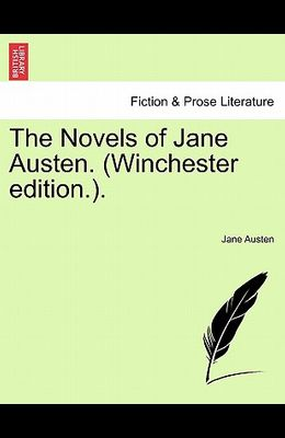 The Novels of Jane Austen. (Winchester Edition.).