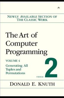 The Art of Computer Programming: Fascicle 2: Generating All Tuples and Permutations