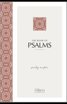 The Book of Psalms (2nd Edition): Poetry on Fire