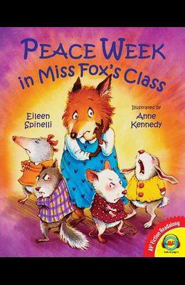 Peace Week in Miss Fox's Class (AV2 Fiction Readalong)