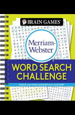 Brain Games - Merriam-Webster Word Search Challenge: Stretch Your Brain and Build Your Word Skills