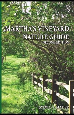 Martha's Vineyard Nature Guide: Second Edition